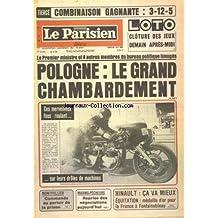 PARISIEN LIBERE (LE) [No 11174] du 25/08/1980 - LOTO CLOTURE DES JEUX DEMAIN APRES MIDI - LE PREMIER MINISTRE ET 4 AUTRES MEMBRES DU BUREAU POLITIQUE LIMOGES - POLOGNE LE GRAND CHAMBARDEMENT - CES MERVEILLEUX FOUS ROULANT SUR LEURS DROLES DE MACHINES - MONTPELLIER COMMANDO AU PARLOIR DE LA PRISON - MARINS PECHEURS REPRISE DES NEGOCIATIONS AUJOURD'HUI - HINAULT CA VA MIEUX EQUITATION MEDAILLE D'OR POUR LA FRANCE A FONTAINEBLEAU