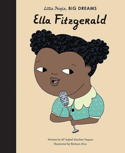 Ella Fitzgerald (Little People, Big Dreams)