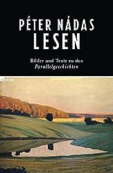 Péter Nádas lesen: Bilder und Texte zu den Parallelgeschichten