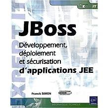 JBoss - Développement, déploiement et sécurisation d'applications JEE