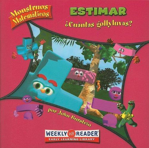 Estimar/ Estimating: Cuantss gollyluvas?/ How Many Gollywomples? (Monstruos Matematicos / Math Monsters) por John Burstein