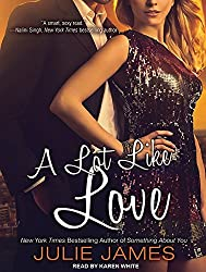 A Lot Like Love (FBI/US Attorney) by Julie James (2012-08-27)