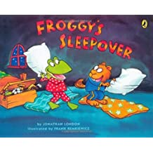 Froggy's Sleepover by Jonathan London (2007-02-15)