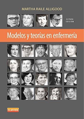 Modelos y teorias en enfermeria (Spanish Edition) by M.R. Alligood (2014-04-15)