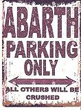 20,3x 25,4cm Abarth Parking Sign Retro Vintage Style 20,3x 25,4cm voiture Abri de jardin en métal 20x 25cm garage atelier art mural