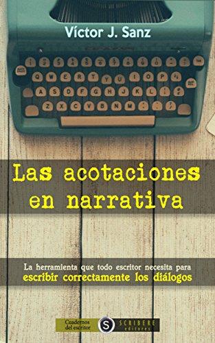 Las acotaciones en narrativa por Víctor J. Sanz