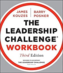 The Leadership Challenge Workbook (J-B Leadership Challenge: Kouzes/Posner)