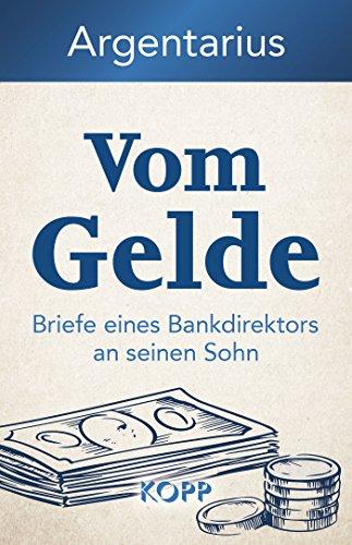 Vom Gelde: Briefe eines Bankdirektors an seinen Sohn