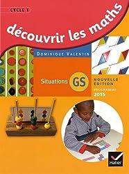Découvrir les mathématiques Grande Section éd. 2015 - Guide de l'enseignant