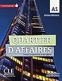 Quartier d'affaires débutant A1. Livre de l'étudiant avec DVD-ROM audio et vidéo inclus
