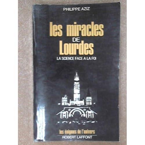 MIRACLES DE LOURDES
