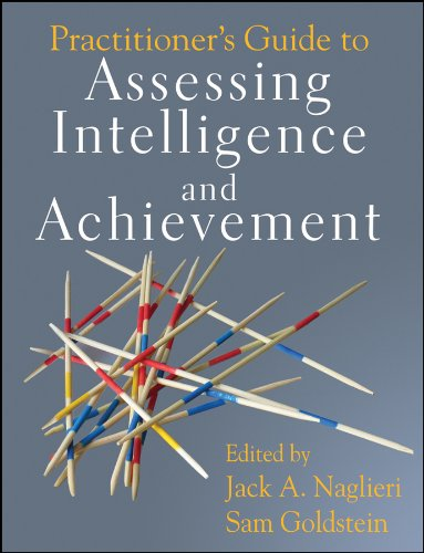 Practitioner's Guide to Assessing Intelligence and Achievement (English Edition)