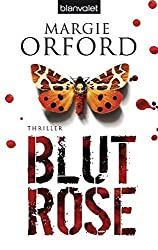 Blutrose: Thriller (Clare Hart-Romane, Band 2)