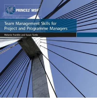 [Team Management Skills for Project and Programme Managers] [by: Office of Government Commerce]