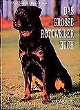 Das besondere Hundebuch: Das grosse Rottweiler Buch