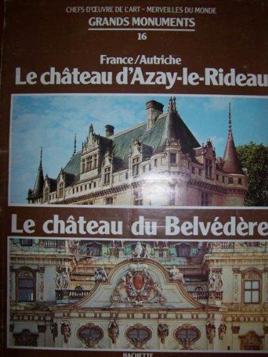 Chefs-d'œuvre de l'art. merveilles du monde. Grands monuments 16. le château d'Azay-Le -Rideau. Le château du Belvédère