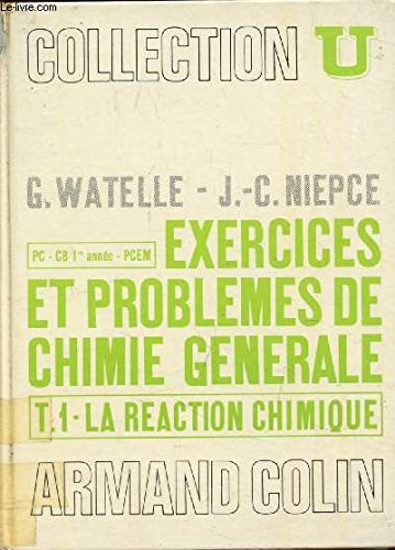 exercices-et-problmes-de-chimie-gnrale-t-1-la-raction-chimique