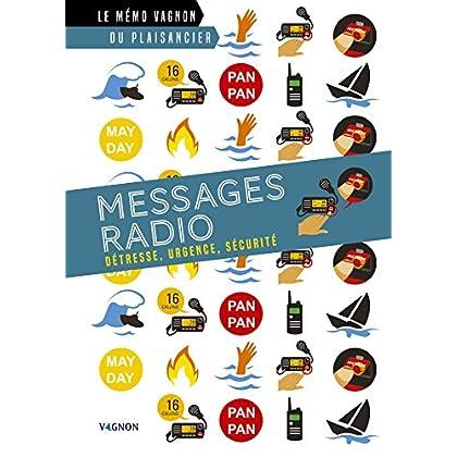 Messages radio - Détresse, urgence, sécurité (Le mémo Vagnon du plaisancier)