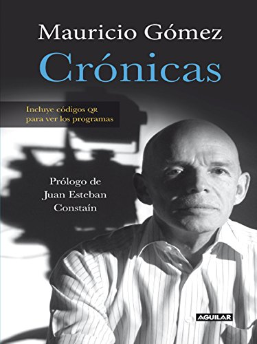 Crónicas por Mauricio Gomez Escobar