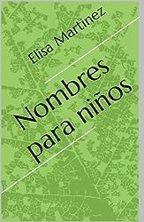 Nombres para niños (English Edition)