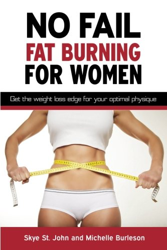no-fail-fat-burning-for-women-get-the-weight-loss-edge-for-your-optimal-physique