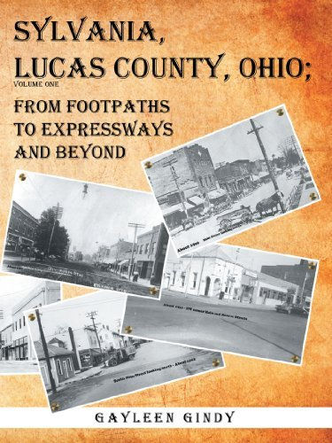 sylvania-lucas-county-ohio-from-footpaths-to-expressways-and-beyond-by-gayleen-gindy-2012-02-15