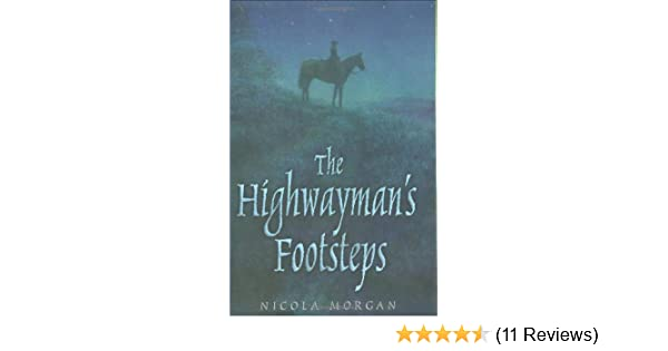 The Highwaymans Footsteps: 1