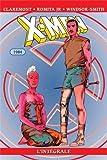X-Men l'Intégrale - 1984 : Edition spéciale anniversaire