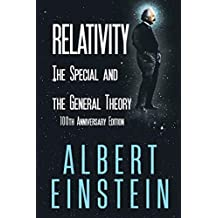 Relativity: The Special and the General Theory, 100th Anniversary Edition
