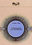 Fertigungsplanung in der Schweisstechnik (Fachbuchreihe Schweisstechnik) - A Neumann, D Kluge