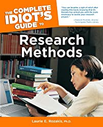 The Complete Idiot's Guide to Research Methods (Complete Idiot's Guides (Lifestyle Paperback))
