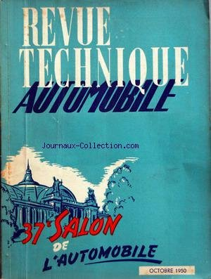 REVUE TECHNIQUE AUTOMOBILE du 01/10/1950 - 37EME SALON DE L'AUTO par  Collectif