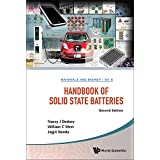 Handbook of Solid State Batteries (Materials and Energy)