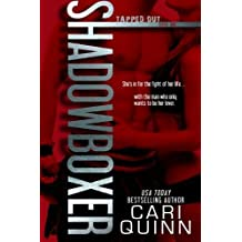 Shadowboxer (Tapped Out) (Volume 1) by Cari Quinn (2014-02-04)