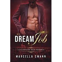 My Dream Job: A Billionaire Boss Romance (English Edition)