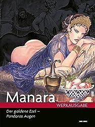 Milo Manara Werkausgabe: Bd. 17: Der Goldene Esel - Pandoras Augen