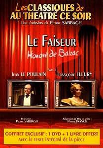 Au théâtre ce soir revisite les classiques : Le faiseur + 1 Livre