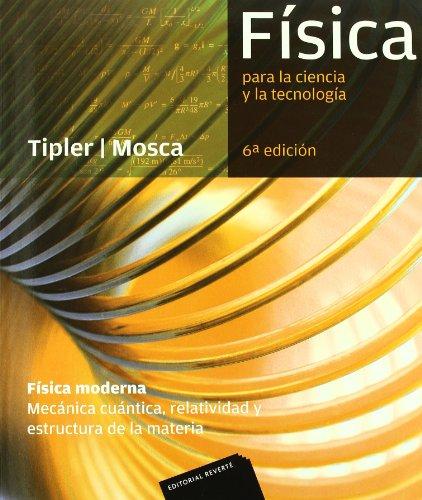 Física para la ciencia y la tecnología, 6ª Edicion: Física Moderna