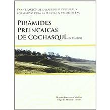 Cooperación Al Desarrollo Cultural y Formativo Para La Puesta En Valor de las Pirámides Preincaicas de Cochasquí, Ecuador (Fuera de colección)