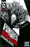 Punishermax: Homeless (Punisher Max (Quality Paper))