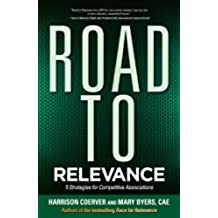 Road to Relevance: 5 Strategies for Competitive Associations (English Edition)