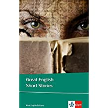 Great English Short Stories: Englische Lektüre für die Oberstufe. Originaltext mit Annotationen (Klett English Editions)