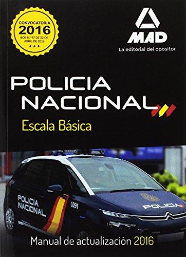 Policía Nacional. Escala Básica. Manual de Actualización 2016