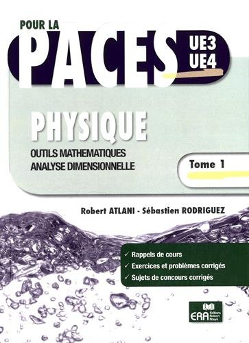 Physique : Tome 1, Outils mathématiques, analyse dimensionnelle