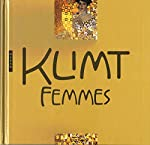 Klimt Femmes. Nouvelle Édition 2018 de Angelika Baümer