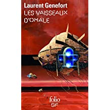 Les vaisseaux d'Omale: L'Aire hodgqine