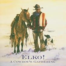 Elko! - a Cowboy'S..-40tr