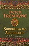 Front cover for the book Shroud for the Archbishop by Peter Tremayne