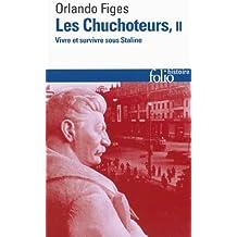 Les Chuchoteurs : Vivre et survivre sous Staline, Tome 2