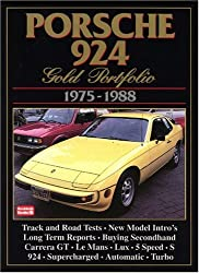Porsche 924 Gold Portfolio 1975-1988 (Brooklands Road Test Books)